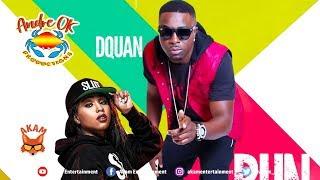 Dquan - Bun It Up - January 2019