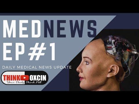 Meet Sophia AI,New Diabetes Gene Therapy, Alcoholism Cure Ecstasy,Video Games Boost Brain #MedNews 1