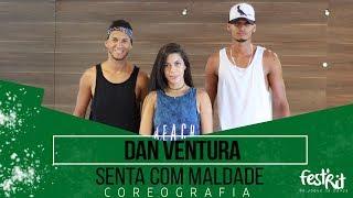 Senta com Maldade - Dan Ventura | COREOGRAFIA - Festival de Ritmos