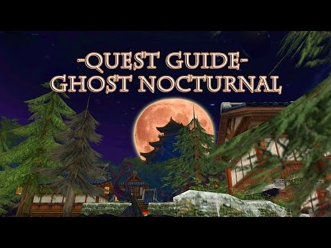 Quest Guide   Ghost Nocturnal   Order & Chaos