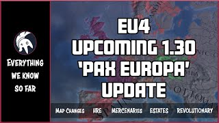 EU4 Upcoming 1.30 Patch - HUGE Gameplay Changes Incoming!!