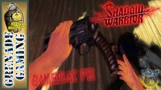 Shadow Warrior: Special Edition - Gampley PT1 PC HD | GRENADE GAMING