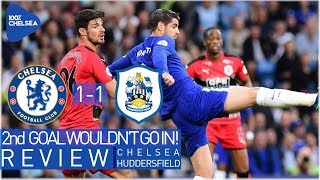 CHELSEA 1-1 HUDDERSFIELD || 3 CENTRE BACKS + WINGBACKS vs A BUS! WTF || TOP 4 ALMOST IMPOSSIBLE