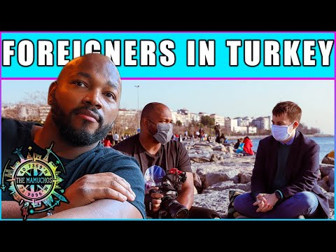 FOREIGNERS LIVING IN TURKEY | Why Foreigners Are Moving To Istanbul | Pros and Cons of Turkey 2021