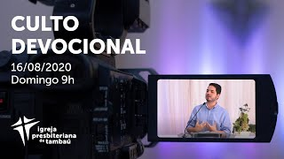 IPTambaú | Culto Devocional Ao Vivo | 16/08/2020