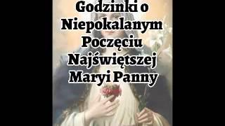 Godzinki o Niepokalanym Poczęciu Najświętszej Maryi Panny