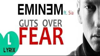 Eminem - Guts Over Fear ft.Sia - Lyrics + Download - HD   LYRIX  