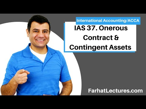 IAS 37 | Onerous Contract | Contingent Assets | Restructuring Charge International Accounting