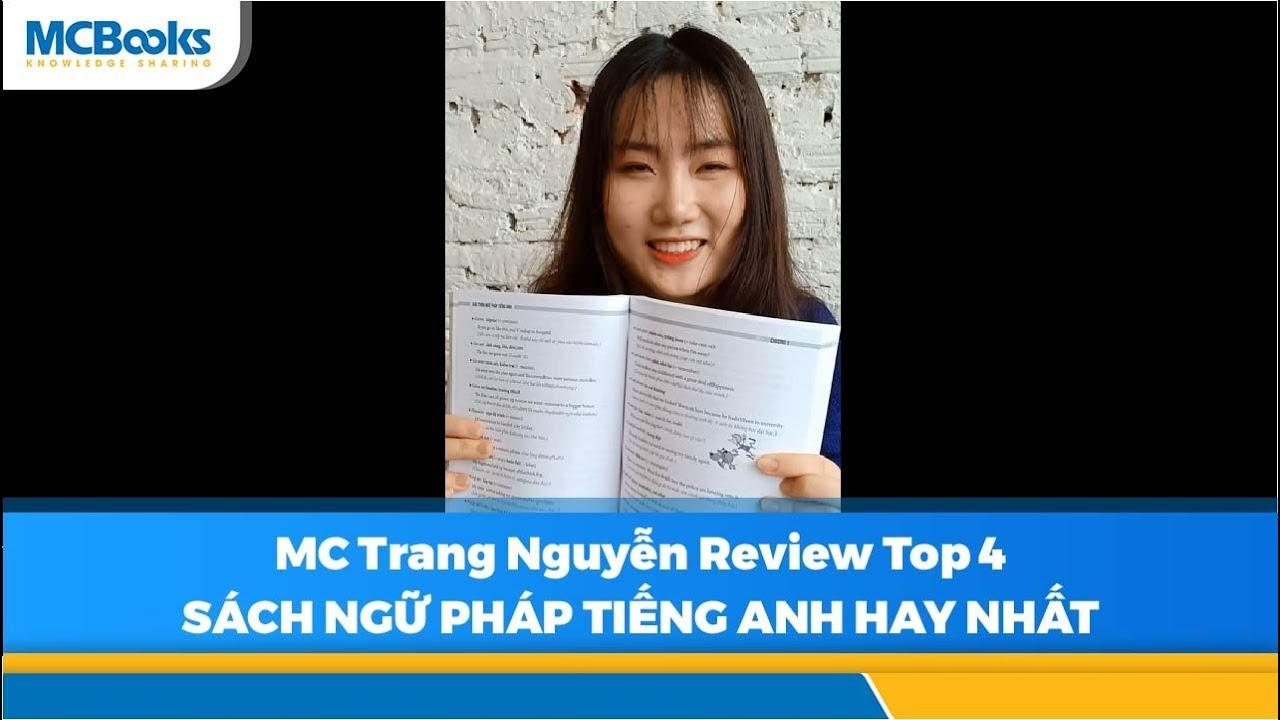 MC Trang Nguyễn review 4 cuốn sách ngữ pháp tiếng Anh cực hay cho người mới bắt đầu