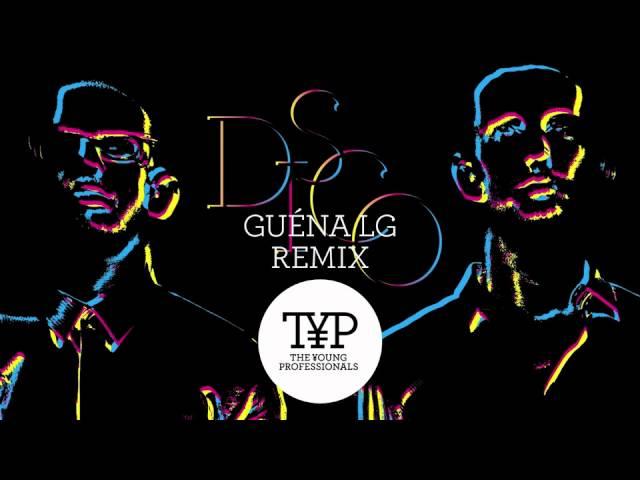 D.I.S.C.O — The Young Professionals (Guéna LG Remix)