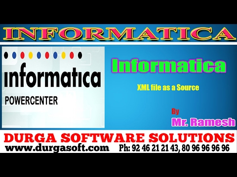 Informatica tutorial  onlinetraining  XML File as a Source by Ramesh