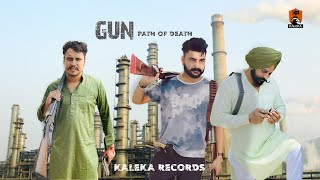 Gun path of death || kaleka records ft Harman team & Att jatt sohi