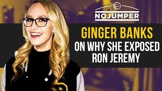 Ginger Banks on why she Exposed Ron Jeremy