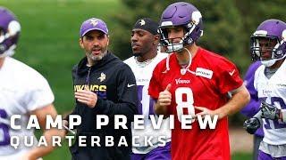 Training Camp Preview: Quarterbacks Featuring Kirk Cousins   Minnesota Vikings