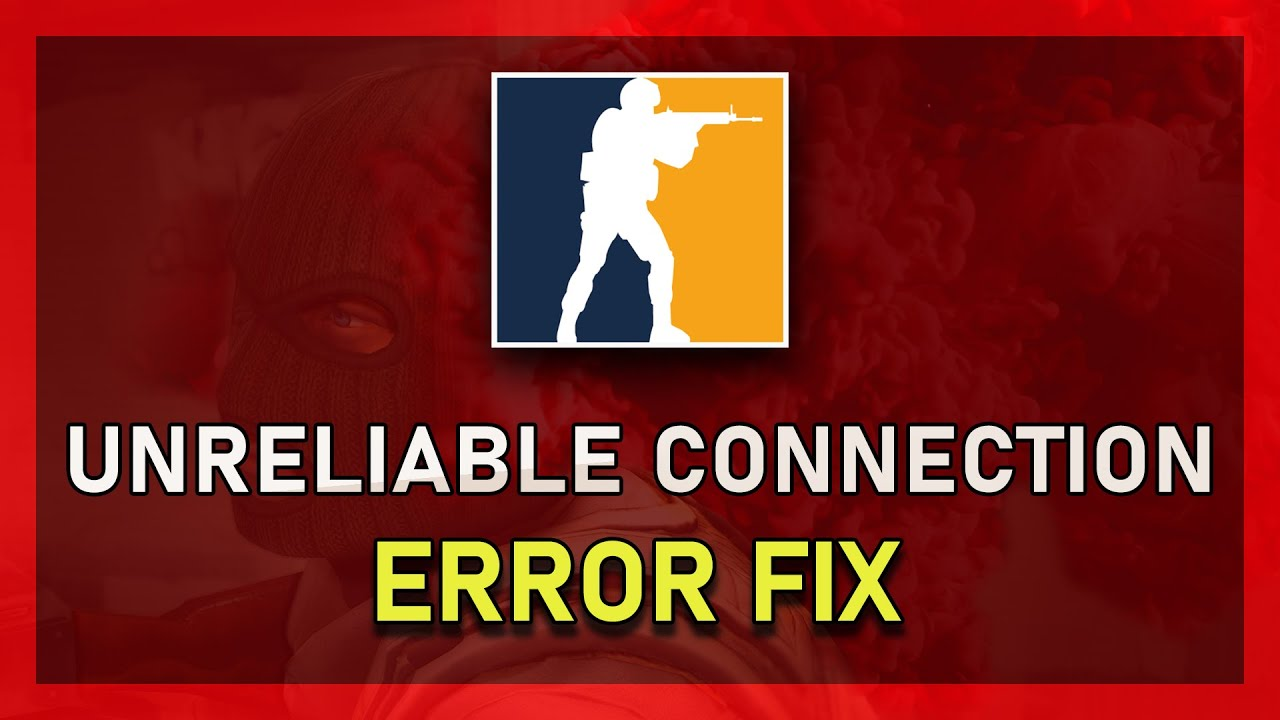 Csgo how to fix does not have a reliable connection to matchmaking servers