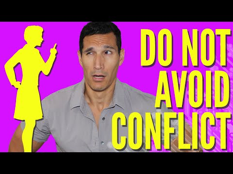 Why You Should NOT Avoid Conflict