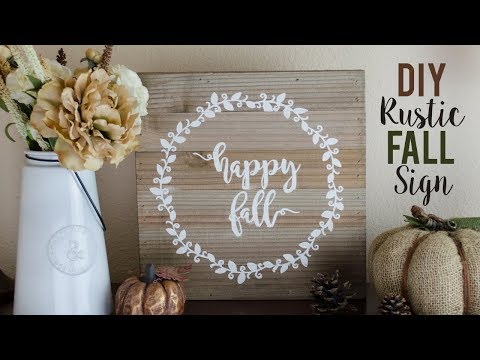 HOW TO MAKE FALL RUSTIC FARMHOUSE SIGN WITH VINYL STENCIL