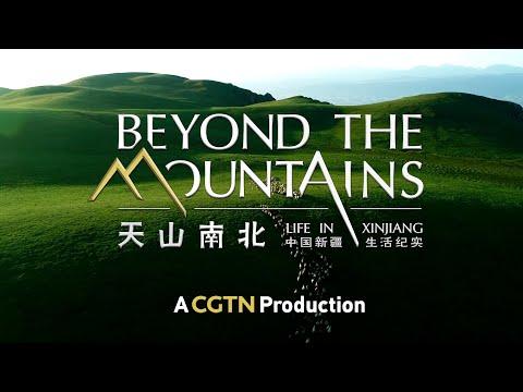 CGTN: Além das montanhas: a vida em Xinjiang