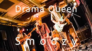 Drama Queen / Smoozy   (2019.9.13  Live at Shibuya HOME  『tossed Coin ~supported by Eggs~』)