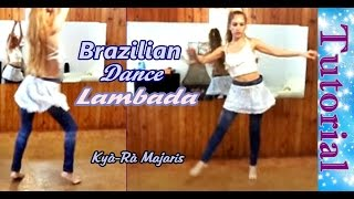 LAMBADA TUTORIAL Latin Rhythms I Ritmos Latinos I Brazilian Dance Class Only for Women