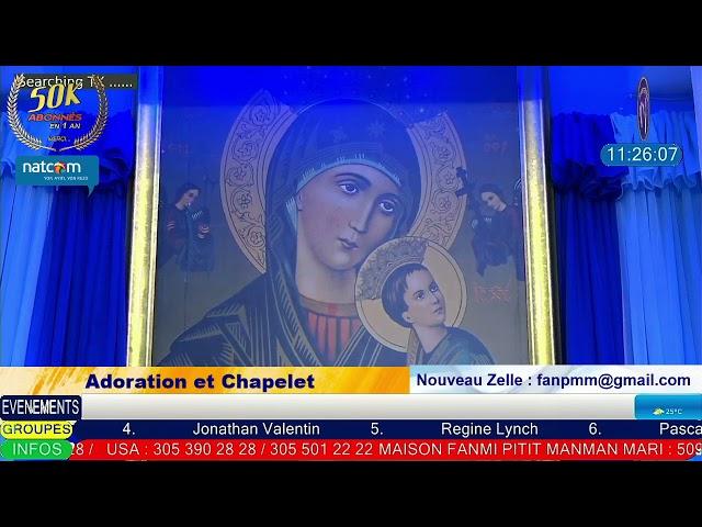 Lundi 21 Juin 2021- Adoration et Chapelet