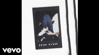 Regal - Send Nudes (Official Video)