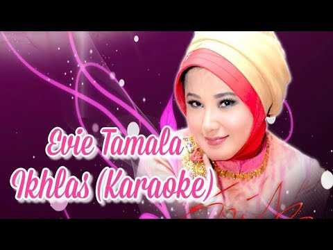 Evie Tamala - Ikhlas (Karaoke)