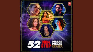 52 Non Stop Dilbar Dilbar Remix (Remix By Kedrock,Sd Style)
