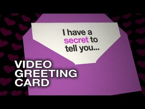 I have a secret to tell you - Video Greeting Card - Love E-Card