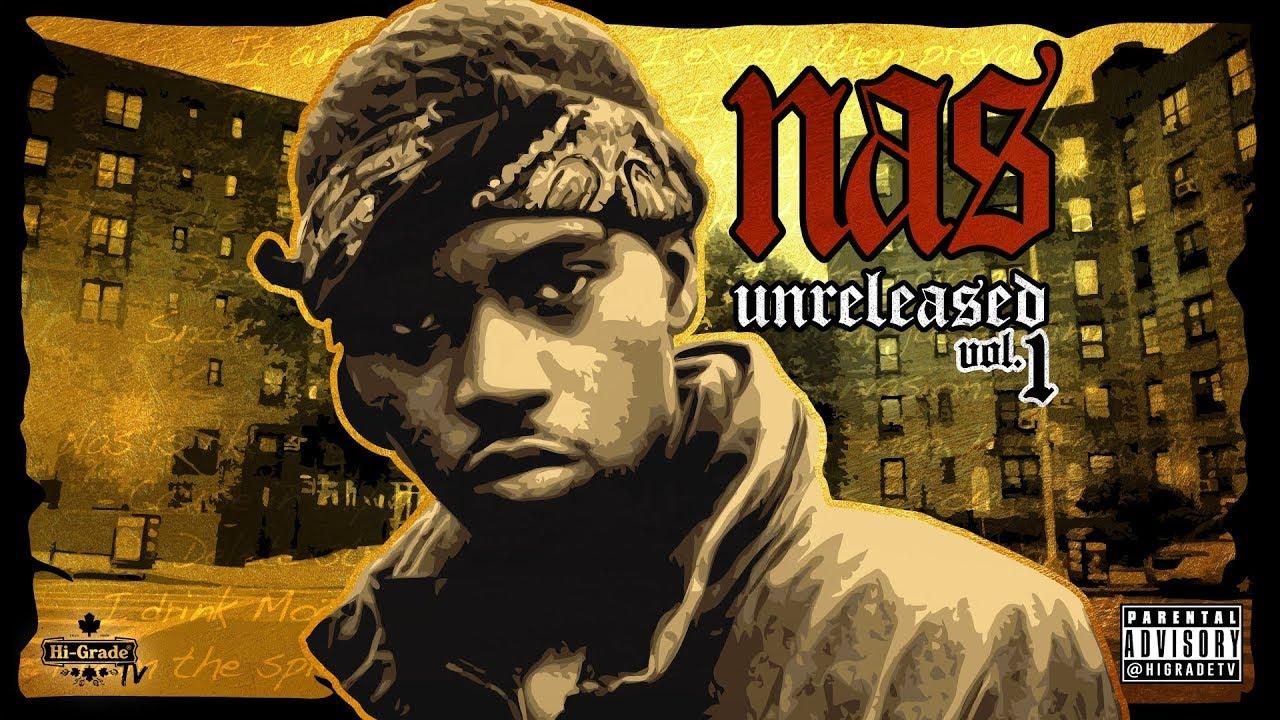 Nas - Unreleased Vol 1 (Full Mixtape)