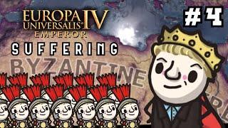 Europa Universalis IV - Emperor - Byzantium Makes Daniel SUFFER! #4