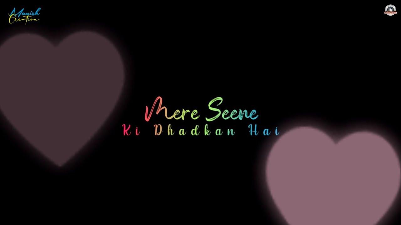 Mere seene ki dhadkan 😍 Kinna sona 😘 Love song whatsapp status 😍 New song whatsapp status video