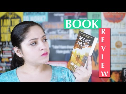 This Is Not Your Story By Savi Sharma | Indian Book Reviews | Indian booktuber