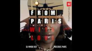 Precious Paris - DJ Bring It Back