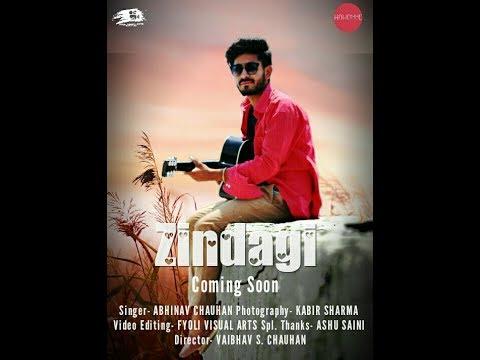 ZINDAGI ||KUCH TOH BATA ZINDAGI(COVER SONG)||ABHINAV CHAUHAN