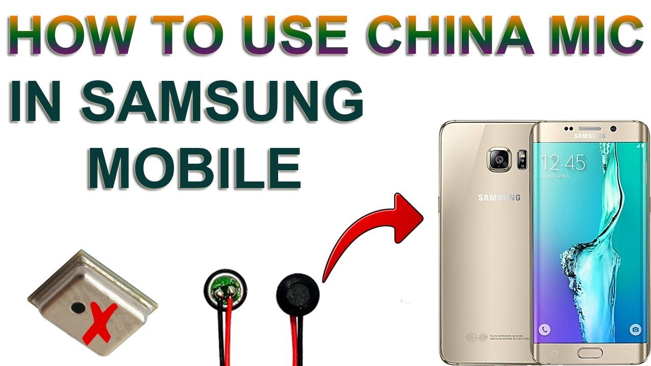 How To Use Chiness Mic In Samsung | 4LEG | Mic