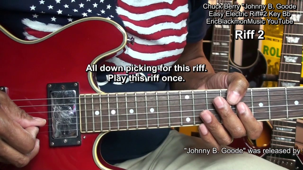 how to play chuck berry johnny b goode 2 easy electric guitar riffs 2 ericblackmonguitar hd. Black Bedroom Furniture Sets. Home Design Ideas