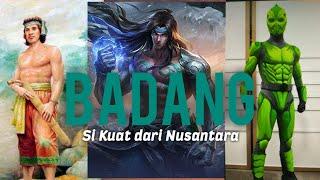 BADANG | Hulk Nusantara