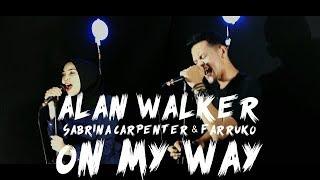Alan Walker, Sabrina Carpenter & Farruko - On My Way [Cover by Second Team ft. AIZA]