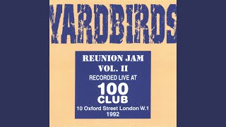 Provided to YouTube by CDBaby Route 66 · The Yardbirds Reunion Jam ...