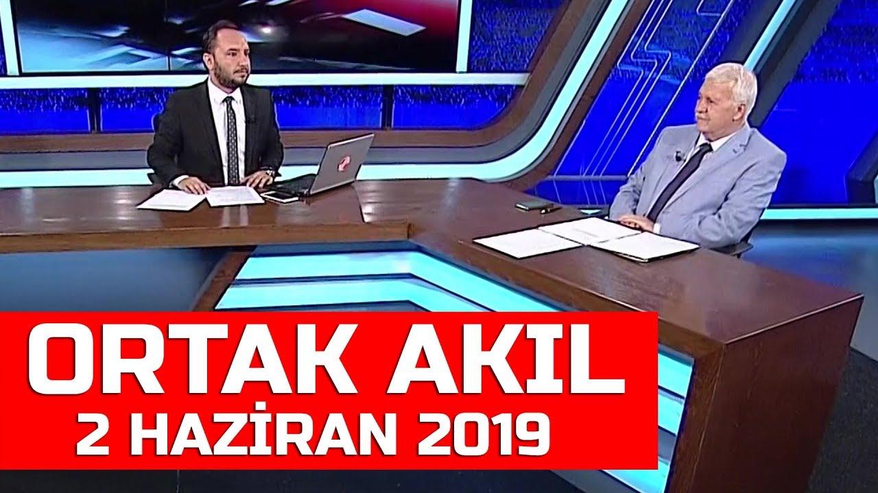 Trt Haber İzle,  Ortak Akıl 2 Haziran 2019