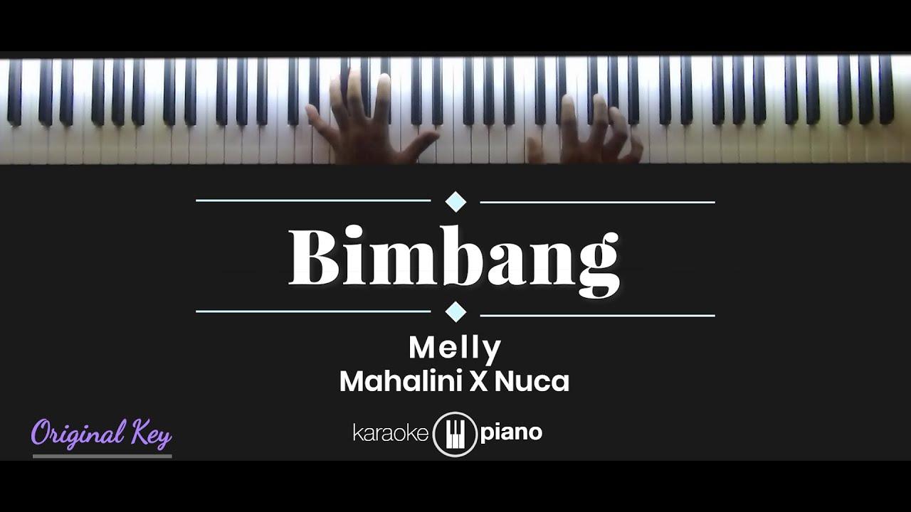 BIMBANG - Melly / Mahalini X Nuca (KARAOKE PIANO)