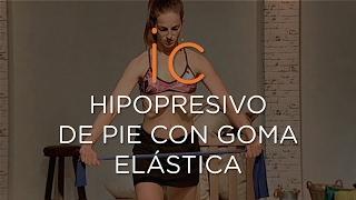 HIPOPRESIVO    DE PIE CON GOMA ELÁSTICA
