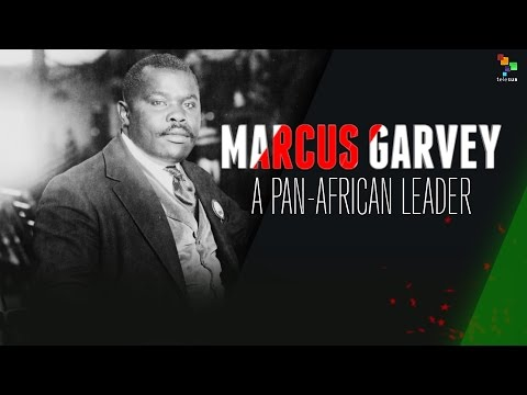 Marcus Garvey: A Pan-African Leader