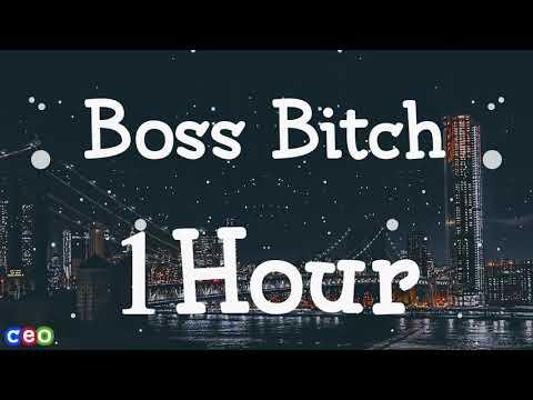 Doja Cat - Boss Bitch [ 1Hour Loop ] | Lyrics
