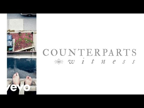 Counterparts - Witness (Audio)