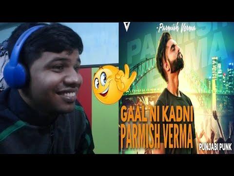Gaal Ni Kadni-Parmish Verma|Desi Crew|Reaction & Thoughts