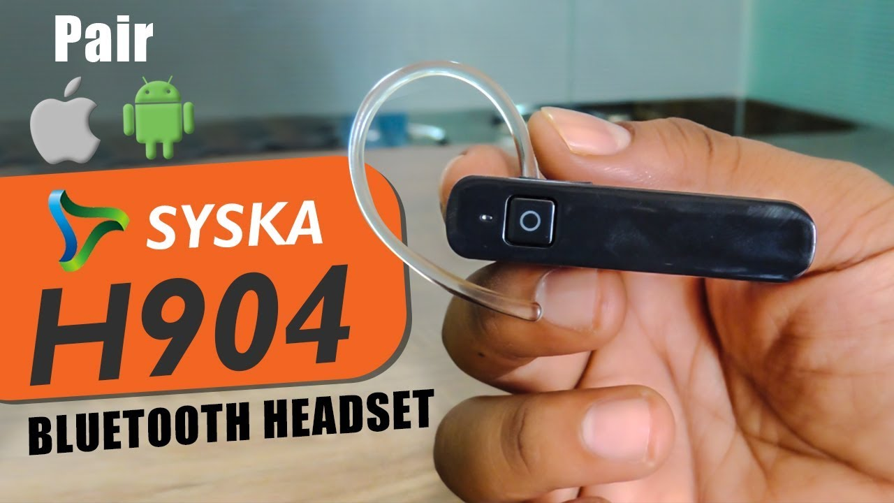 85da0694600 Syska H904 Bluetooth Headset Review | How to Connect and Pair with iPhone  or Android Smartphone