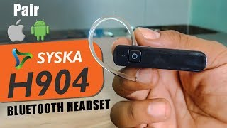 Syska H904 Bluetooth Headset Review How to Connect and Pair with iPhone or Android Smartphone