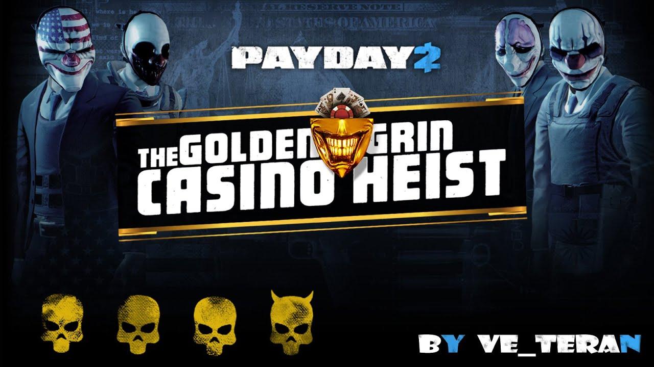 payday 2 казино стелс
